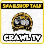 SnailShop Talk – Crawl TV