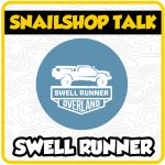 SnailShop Talk – Swell Runner Overland